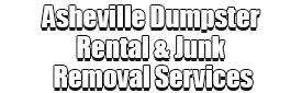 Asheville Dumpster Rental & Junk Removal Services Logo-We Offer Residential and Commercial Dumpster Removal Services, Portable Toilet Services, Dumpster Rentals, Bulk Trash, Demolition Removal, Junk Hauling, Rubbish Removal, Waste Containers, Debris Removal, 20 & 30 Yard Container Rentals, and much more!